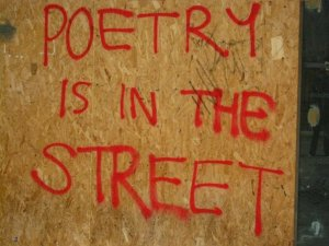 poetry is in the street